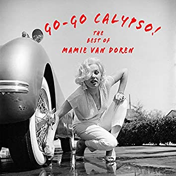 Go-Go Calypso! - The Best of Mamie Van Doren