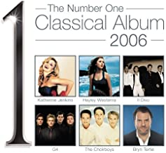 The Number One Classical Album 2006 by Various Artists (2005-05-14)