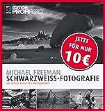 Schwarzweiß-Fotografie: Die zeitlose Kunst des Monochromen (mitp Edition ProfiFoto) (Broschiert)