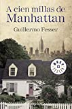 A cien millas de Manhattan (Best Seller)