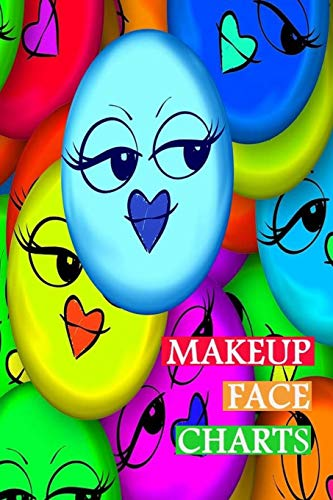Makeup Face Charts: Blank Workbook Face Make-up Artist Chart Portfolio Notebook Journal For Professional or Amateur Practice   Smiley Cover