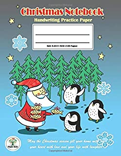 Handwriting Practice Paper Christmas Notebook: Writing Paper for kids with Dotted Lined,ABC Kids. Ver2: Santa & The little Penguin Christmas Cover.
