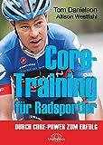 Core-Training für Radsportler: Durch Core-Power zum Erfolg