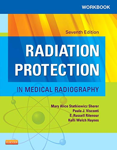 Workbook For Radiation Protection In Medical Radiography 7e