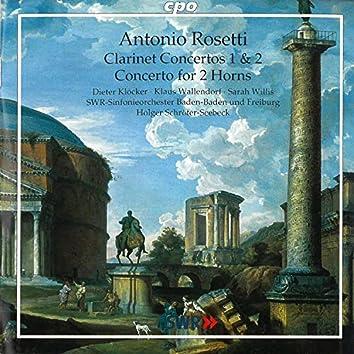 Rosetti: Clarinet Concertos Nos. 1 and 2 & Concerto for 2 Horns