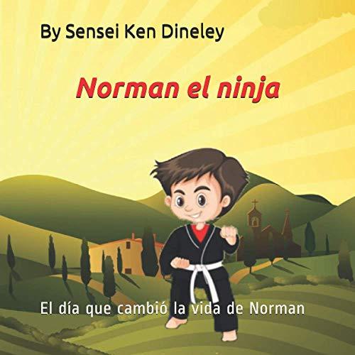 Norman el ninja: El día que cambió la vida de Norman