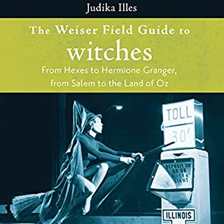 The Weiser Field Guide to Witches audiobook cover art