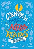 Cuentos de buenas noches para niñas rebeldes-Ed. Argentina (Fuera de colección)