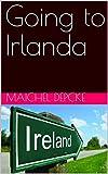 Going to Irlanda (Portuguese Edition)