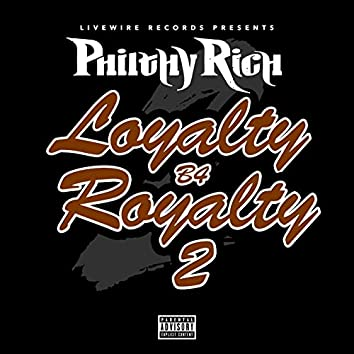 Loyalty B4 Royalty 2