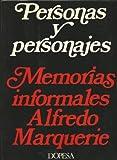 PERSONAS Y PERSONAJES. MEMORIAS INFORMALES.