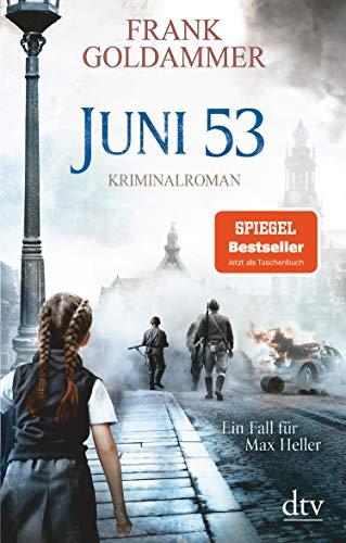 Juni 53: Kriminalroman (Max Heller 5)