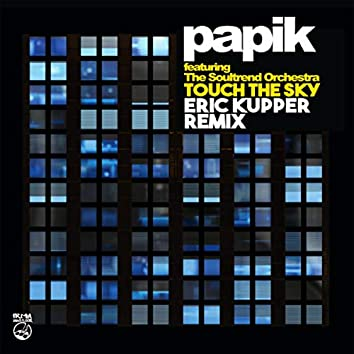 Touch the Sky (Eric Kupper Remix)