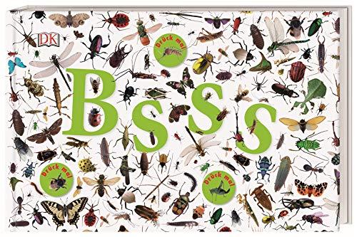 Bsss: Die ganze Welt der Insekten