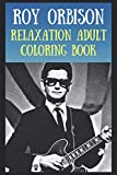 Relaxation Adult Coloring Book: A Peaceful and Soothing Coloring Book That Is Inspired By ...