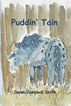 Puddin' Tain: Comes to Twin Pine Stables