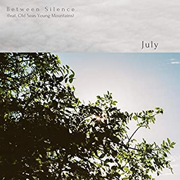 July (feat. Old Seas Young Mountains)
