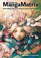 Manga Matrix: Create Unique Characters Using the Japanese Matrix System