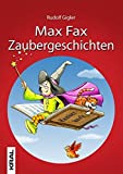 Max Fax Zaubergeschichten