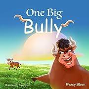 One Big Bully