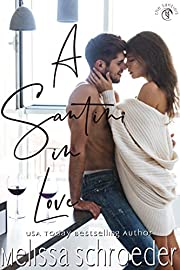 A Santini in Love (The Santinis Book 5)