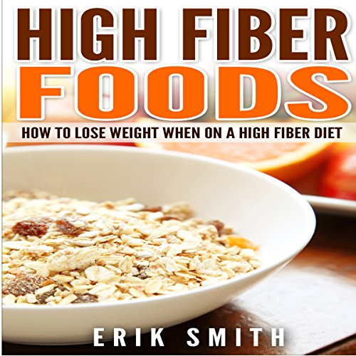 High-Fiber Foods audiobook cover art