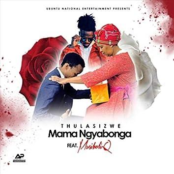 Mama Ngyabonga (feat. Musiholiq)