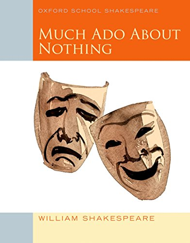 Oxford School Shakespeare - Fourth Edition: Ab 11. Schuljahr - Much Ado about Nothing: Reader (Oxfor