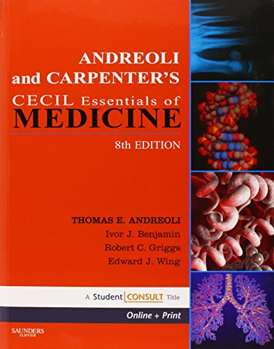 Andreoli and Carpenter's Cecil Essentials of Medicine [With Access Code]: With STUDENT CONSULT Online Access