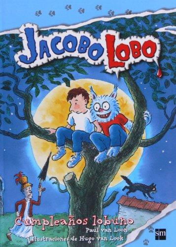 Cumpleaños lobuno: 1 (Jacobo Lobo)