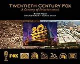Twentieth Century Fox: A Century of Entertainment - Michael Troyan