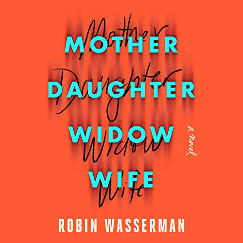 Mother Daughter Widow Wife cover art
