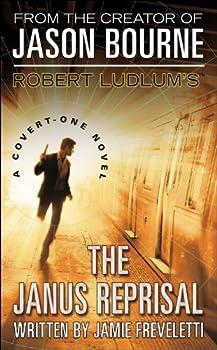 Robert Ludlum s  TM  The Janus Reprisal  Covert-One Series 9