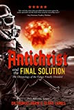 Antichrist and the Final Solution