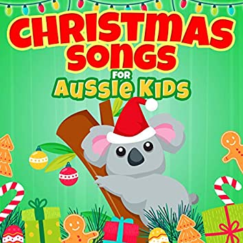 Christmas Songs for Aussie Kids