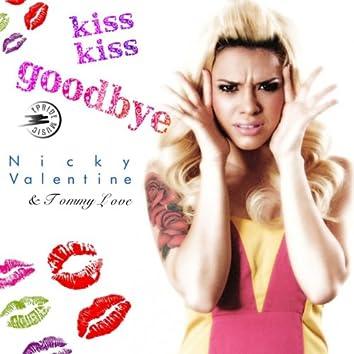 Kiss Kiss Goodbye