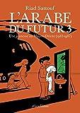 L'ARABE DU FUTURE - Format Kindle - 7,88 €