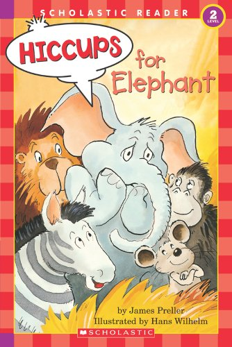 Hiccups for Elephant (Hello Reader!/Level 2)の詳細を見る