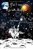 J'ai 7 ans et je suis Magique Etoile magique: Carnet de notes, journal intime Licorne pour enfant fille ou garçon 7 ans   101 pages de magie   idée ... 6 X 9   carnet lignée aux sabot de licorne.