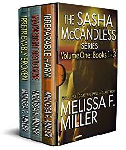 The Sasha McCandless Series: Volume 1 (Books 1-3) (The Sasha McCandless Box Set Series) (English Edition) van [Melissa F. Miller]