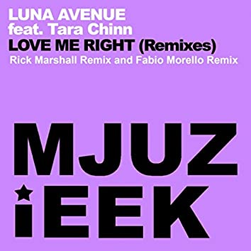 Love Me Right (Remixes)