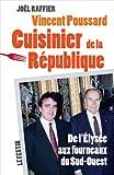 Vincent Poussard cuisinier de la République