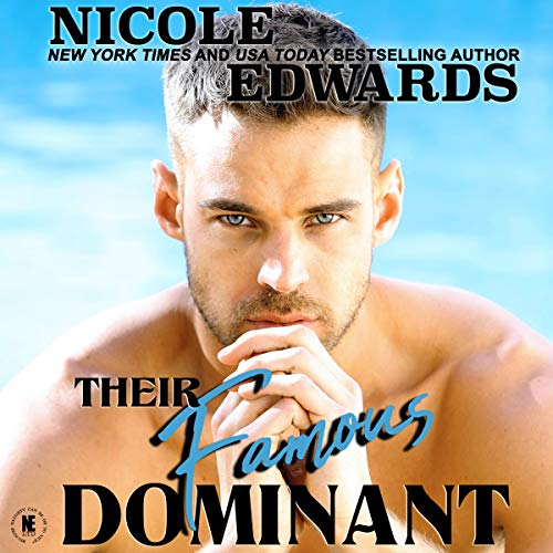 Their Famous Dominant: Office Intrigue, Book 4