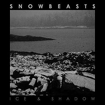 Ice & Shadow