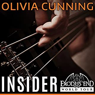 Insider     Exodus End World Tour, Book 1              By:                                                                                                                                 Olivia Cunning                               Narrated by:                                                                                                                                 Joe Arden,                                                                                        Mackenzie Cartwright                      Length: 18 hrs and 19 mins     17 ratings     Overall 4.2