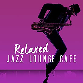 Relaxed Jazz Lounge Cafe