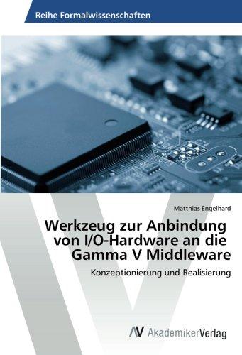 Engelhard, M: Werkzeug zur Anbindung von I/O-Hardware an die