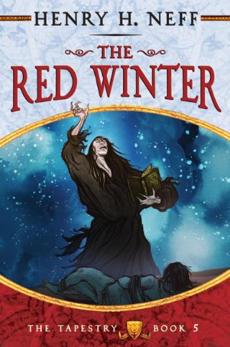The Red Winter: Book Five of The Tapestry (English Edition)