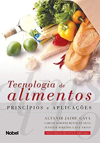 Tecnologia de alimentos : Princípios e aplicações