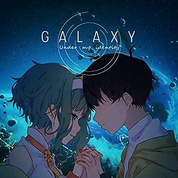 Galaxy (Under My Identity)